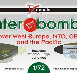 1/72 Fighter-bombers over W. Europe, MTO, CBI and the Pacific Part 2